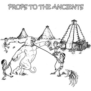 Props To The Ancients